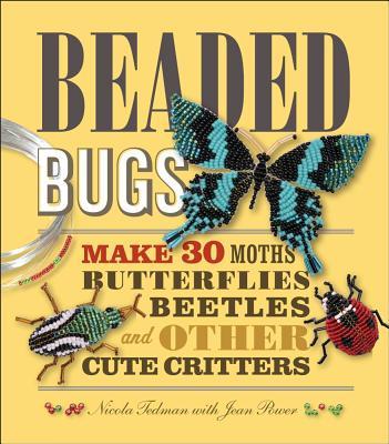 Beaded Bugs By Tedman, Nicola